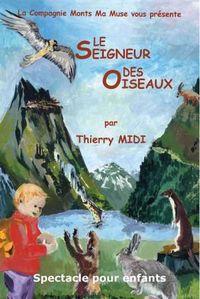 """Spectacle Opoual """"Le Seigneur des oiseaux"""""""
