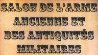 Salon de l'arme ancienne et des Antiquités militaires