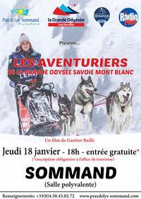 """Projection du film : """"Les Aventuriers de la Grande Odyssée Savoie Mont-Blanc"""""""