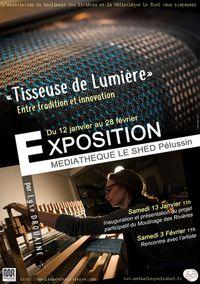"""Exposition """"Tisseuse de lumière"""""""