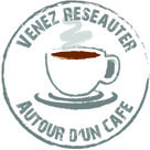 Réseauter autour d'un Café !