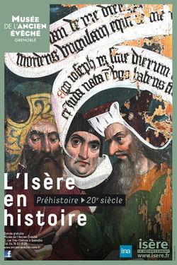 """Expo """"l'Isère en Histoire"""" au Musée de l'ancien évêché"""