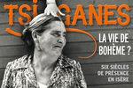 """Expo """"Tsiganes, la vie de bohème ?"""" au Musée Dauphinois"""