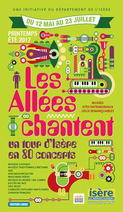 Les Allées Chantent - Printemps Été 2017 - Concerts et Patrimoine