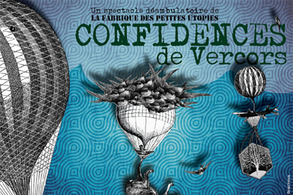 Confidences de Vercors, spectacle déambulatoire
