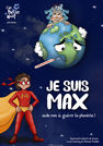 Je suis Max - Spectacle