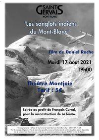 """Projection du film """" Les sanglots indiens du Mont-Blanc"""" avec Daniel Roche au profit de François Curral"""