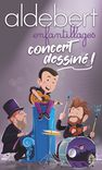 """Concert """"Aldebert"""""""