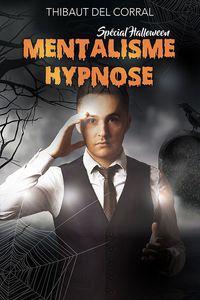 Mentalisme hypnose - Spécial halloween