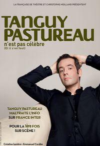 Tanguy Pastureau n'est pas célèbre (et il s'en fout)