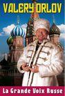 Valery Orlov: la grande voix russe