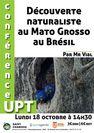 Découvertes naturalistes du Mato Grosso au Brésil