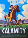 """Séance cinétoile: """"Calamity, une enfance de Martha Jane Cannary"""""""