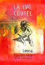 Concert récit de Léona - La Mal Coiffée - Bruit Blanc