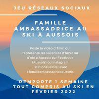 """Jeu concours réseaux sociaux """"Famille Ambassadrice"""" au ski à Aussois"""