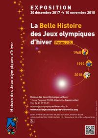 """Exposition temporaire : La Belle Histoire des Jeux Olympiques d'hiver - Focus J.O. 1968, 1992, 2018 """""""