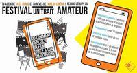 """Festival un trait amateur : """" Appel à projet """" - (Comment réaliser un film avec son smartphone ?)"""