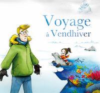 Voyage à Vendhiver