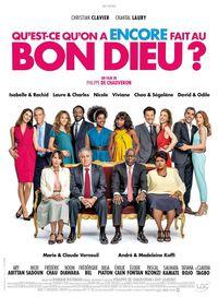 Cinéma Qu'est-ce qu'on a encore fait au Bon Dieu ?