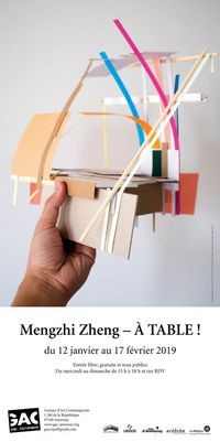 Exposition : Mengzhi Zheng - A table !
