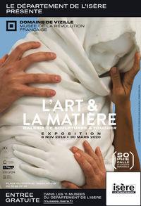 """Exposition temporaire """"L'Art et la Matière"""""""