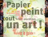 Papier peint : tout un art ! Visite guidée
