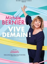 """Spectacle """"Michèle Bernier"""""""