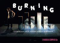 Burning (je ne mourus pas et pourtant nulle vie ne demeura)