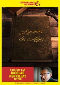 """""""Légendes des Alpes"""", un film de Nicolas Périllat"""