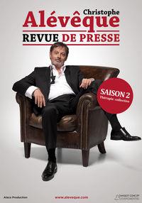 "Christophe Aleveque ""Revue de Presse"""