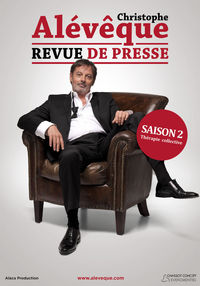 "Spectacle Christophe Aleveque ""Revue de Presse"""