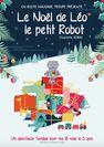 Le Noël de Léo le Petit Robot