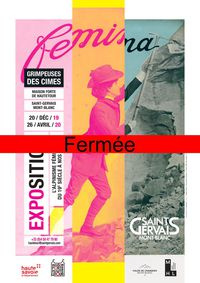 """Fermée ! Exposition """"Grimpeuses des cimes. L'alpinisme féminin du 19ème à nos jours"""""""
