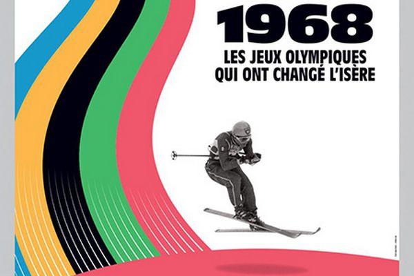 """Expo """"Grenoble 1968. Les Jeux Olympiques qui ont changé l'Isère"""""""