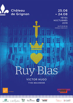 Fêtes nocturnes du Château de Grignan : Ruy Blas