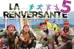 La Renversante 5 : Des obstacles, du fun et des nouveautés !