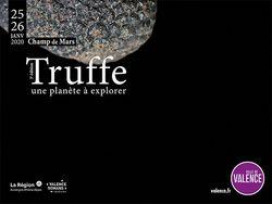 """""""Truffe, une planète à explorer"""" à Valence"""
