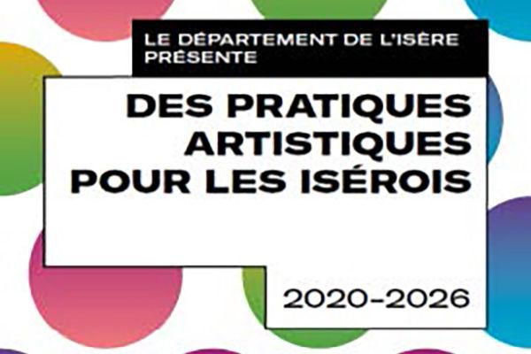 Des pratiques artistiques pour les Isérois 2020-2026