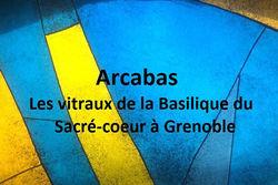 """Expo """"Les vitraux de la Basilique du Sacré-Coeur à Grenoble"""""""