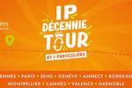IP Décennie Tour by I-Particuliers à Valence