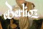 "Expo ""Les orientales de Berlioz"" au Musée Hector Berlioz"
